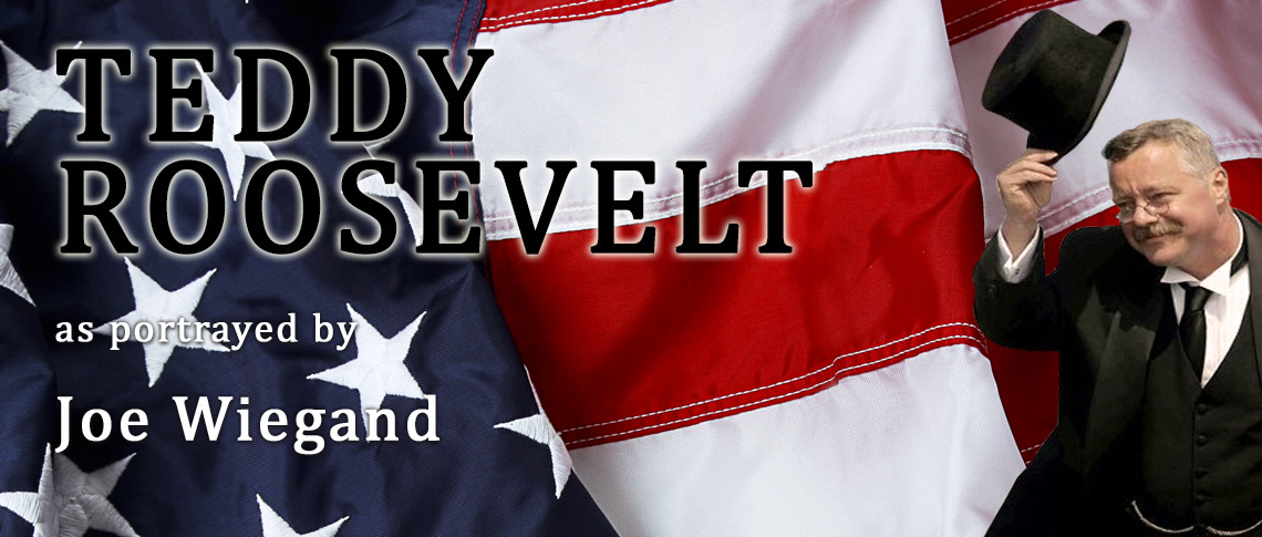Banner for Teddy Roosevelt Show